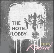 Teleos - The Hotel Lobby